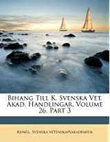 Bihang Till K. Svenska Vet. Akad. Handlingar, Volume 26, Part 3