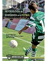 Metodologia enseñanza en el futbol: Basada en la implicacion cognitiva del jugador de futbol