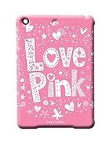 Love Pink - Pro case for iPad Mini 1/2/3