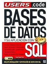 Bases De Datos Y Su Aplicacion En Sql (Manuales Users)
