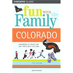 Fun With the Family Colorado (Fun With the Family Series)