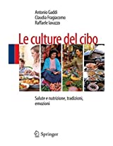 Le culture del cibo: Salute e nutrizione, tradizioni, emozioni