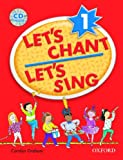 Let's Chant, Let's Sing 1: Songs And Chants (Let's Go / Oxford University Press) [ペーパーバック]