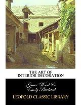 The Art of Interior Decoration
