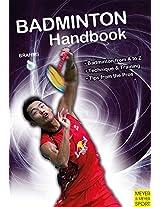 Badminton Handbook: Training, Tactics, Competition (Meyer & Meyer Sport)