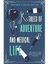 Tales of Adventure and Medical Life (Alma Classics)
