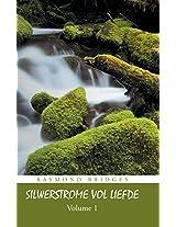 Silwerstrome Vol Liefde: Volume 1