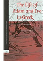The Life of Adam and Eve in Greek: A Critical Edition (Pseudepigrapha Veteris Testamenti Graece)
