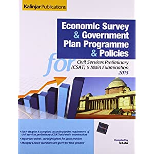 Economic Survey and Government Plan Programme and Policies for Civil Services Preliminary CSAT and Main Examination (2013)