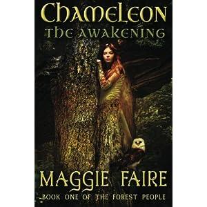 Chameleon: The Awakening: Volume 1 (The Forest People)