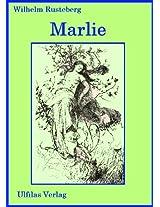 Marlie (Die Geschichte einer großen Liebe vor dem Hintergrund der gewaltigen Kulisse des Wettersteingebirges.)