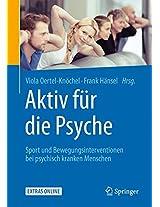 Aktiv für die Psyche: Sport und Bewegungsinterventionen bei psychisch kranken Menschen
