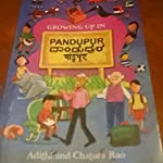Growing up in Pandupur by Aditi and Chatura Rao
