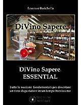 DiVino Sapere ESSENTIAL (Italian Edition)