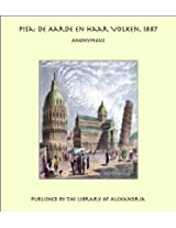 Pisa: De Aarde en haar Volken, 1887