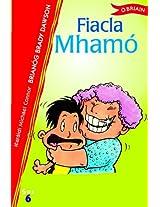Fiacla Mhamo: 6 (Sraith SOS)