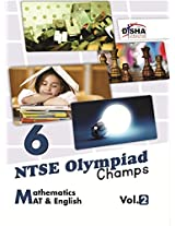 NTSE-NMMS/Olympiads Champs Class 6 Mathematics/Mental Ability/English - Vol. 2