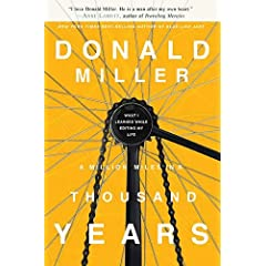 A Million Miles in a Thousand Years: What I Learned While Editing My Own Life