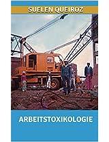 abhandlung über die arbeitsplatz toxikologie (German Edition)