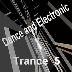 Trance Five