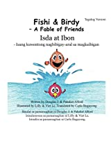 Fishi and Birdy - Tagalog Version: ? A Fable of Friends