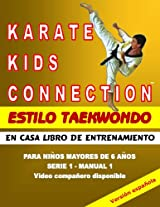 Karate Kids Connection-Tae Kwon Do Style