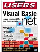 Visual Basic .Net Guia Del Programador: La Guia Imprescindible Para El Programador (Manuales Users)