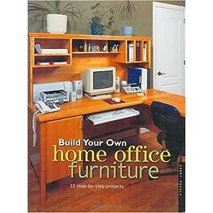 【クリックでお店のこの商品のページへ】Build Your Own Home Office Furniture (Popular Woodworking) [ペーパーバック]