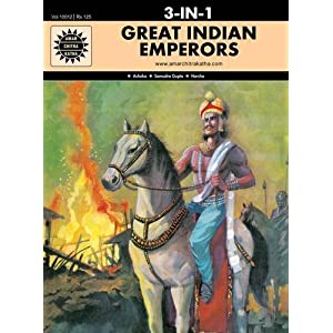 Great Indian Emperors: 3 in 1 (Amar Chitra Katha)
