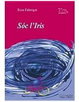 Sóc l'Iris (Catalan Edition)