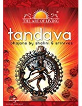 The Art of Living: Tandava