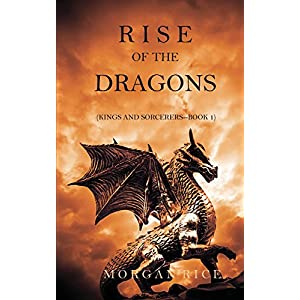 Rise of the Dragons (Kings and Sorcerers)