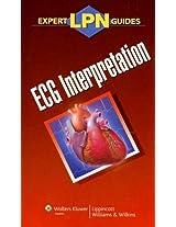 LPN Expert Guides: ECG Interpretation (Lippincott Expert Guide)