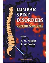 Lumbar Spine Disorders: v. 1: Current Concepts
