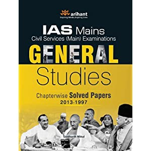 IAS Mains General Studies Chapterwise Solved Papers (2013-1997) (Old Edition)