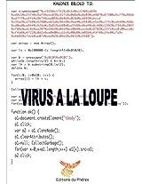 Virus à la loupe