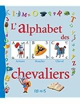L'alphabet des chevaliers (Mon premier alphabet)