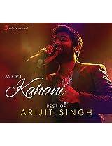 Meri Kahani -  Best of Arijit Singh