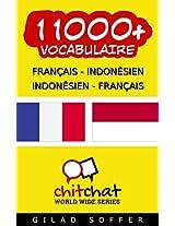 11000+ Français - Indonésien Indonésien - Français Vocabulaire (Bavardage Mondial) (Afrikaans Edition)