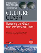 Culture Clash Managing the Global High-Performance