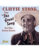 """Sings """"The Grunt Song"""" And Other Country Classics [ORIGINAL RECORDINGS REMASTERED]"""