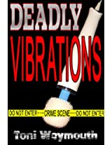 Deadly Vibrations (Sex Toy Murders)