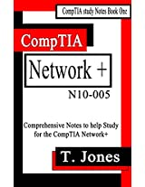 CompTIA Network+ Study Notes (CompTIA Study Notes Book 1)