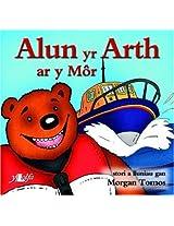 Alun Yr Arth Ar Y Mor (Cyfres Alun Yr Arth)