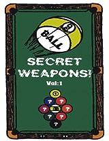9-BALL SECRET WEAPONS (9-Ball Secret Weapons -- 9-Ball Lethal Weapons-2 -- 9-Ball Lethal Weapons-3 Book 1)