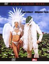 Alligator Farm [DVD AUDIO]
