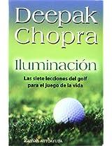 Iluminacion/ Golf for Enlightenment