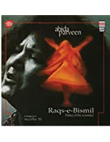 Raqs-E-Bismil- Sufi Ghazals, Compiled and composed by Muzaffar Ali