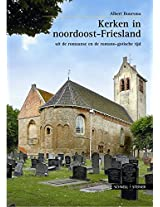 Kerken Im Noordoost-friesland: Uit De Romaanse En De Romano-gotische Tijd (Grosse Kunstfuhrer)