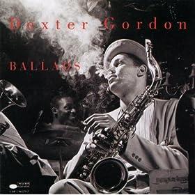 Ballads/Dexter Gordon | 形式: MP3 ダウンロード